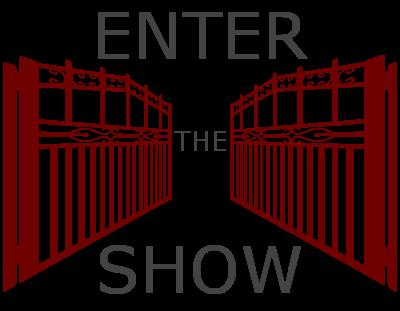 Enter the Show
